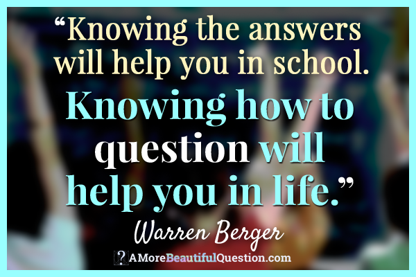 Warren Berger question quote