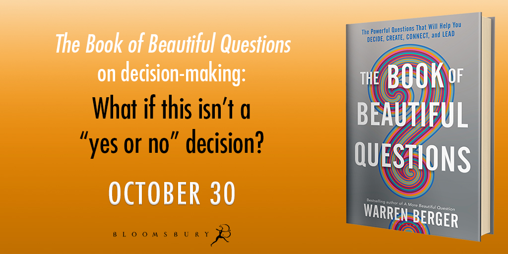 A More Beautiful Question: The Book & The Blog ~ Warren Berger